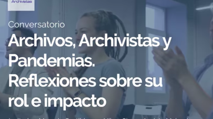 Conversatorio Archivos Y Archivistas