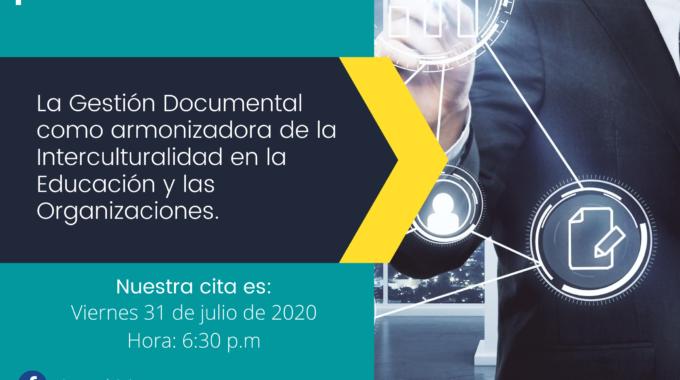 La Gestión Documental Como Armonizadora De La Interculturalidad En La Educación Y Las Organizaciones.